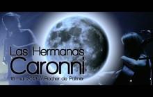 Las Hermanas Caronni - Palmer